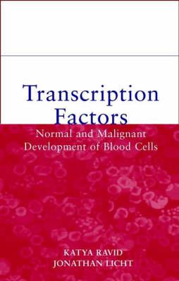 Transcription Factors: Normal and Malignant Development of Blood Cells book