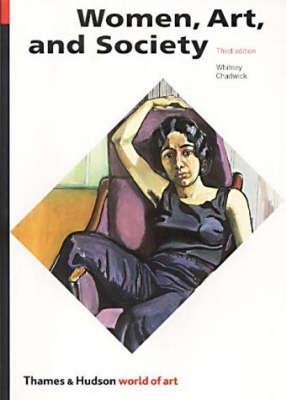 Women, Art & Society 3rd Ed. Woa by Chadwick