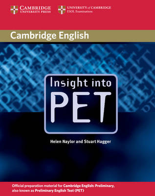 Insight into PET Student's Book without Answers by Helen Naylor