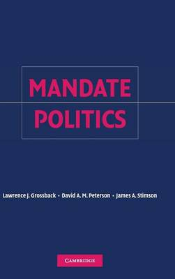 Mandate Politics by Lawrence J. Grossback