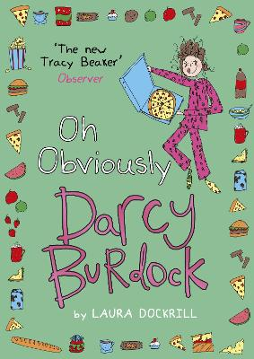 Darcy Burdock: Oh, Obviously by Laura Dockrill