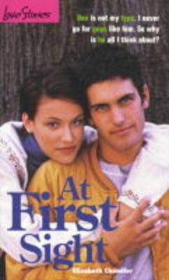At First Sight by Elizabeth Chandler