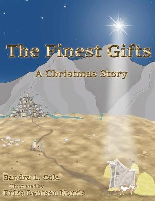 The Finest Gifts: A Christmas Story book