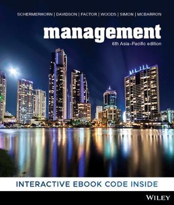 Management 6th Asia-Pacific Edition Hybrid by John R. Schermerhorn