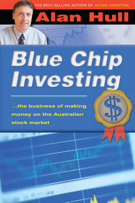 Blue-chip Investing by Alan Hull
