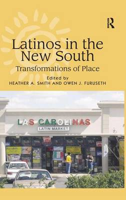 Latinos in the New South by Owen J. Furuseth