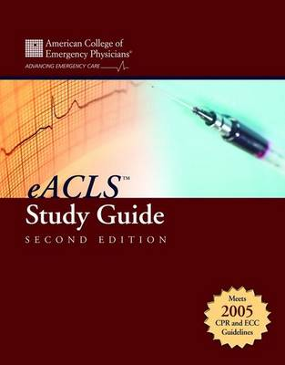 e-ACLS(TM) Study Guide by American College of Emergency Physicians (ACEP)