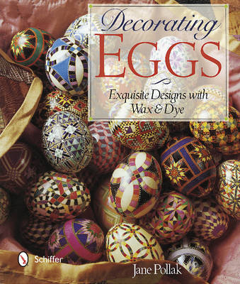 Decorating Eggs by Jane Pollak
