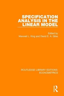 Specification Analysis in the Linear Model by Maxwell L. King