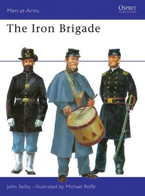 Iron Brigade by John Selby