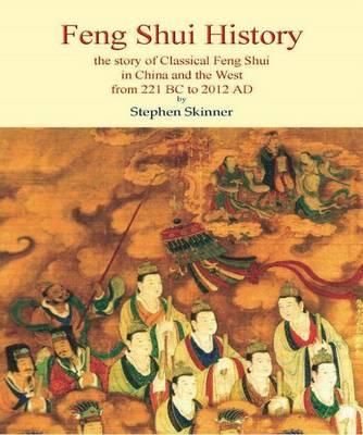 Feng Shui History by Stephen Skinner