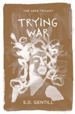 Trying War by Sulari Gentill