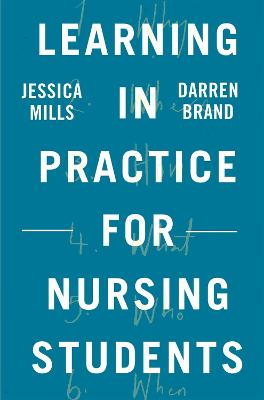 Learning in Practice for Nursing Students by Jessica Mills