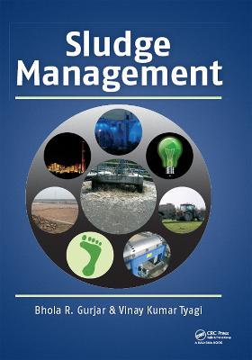Sludge Management by Bhola R. Gurjar