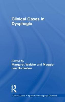 Clinical Case Studies in Acquired Dysphagia book