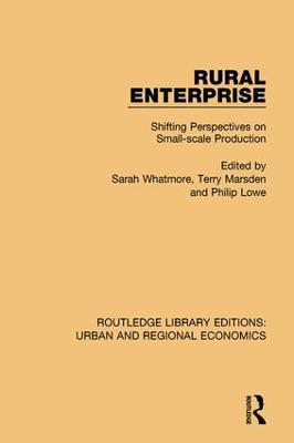 Rural Enterprise: Shifting Perspectives on Small-scale Production by Sarah Whatmore