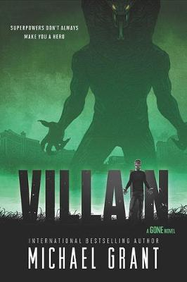 More information on Villain by Michael Grant