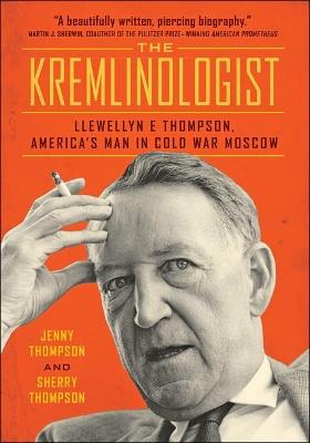 The Kremlinologist by Jenny Thompson