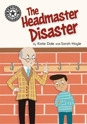 Reading Champion: The Headmaster Disaster: Independent Reading 12 book