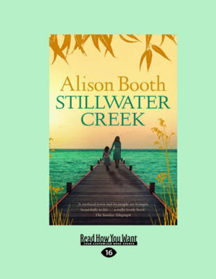 Stillwater Creek by Alison Booth