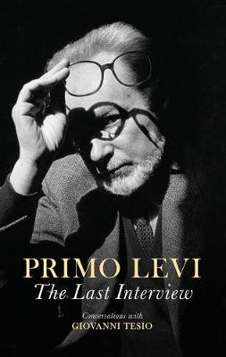 The Last Interview by Primo Levi