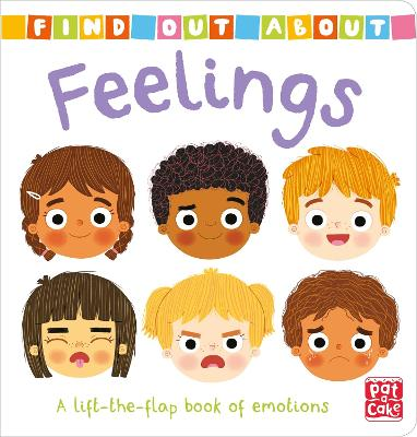 Find Out About: Feelings: A lift-the-flap board book of emotions by Pat-a-Cake