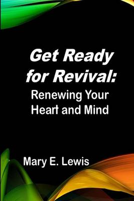 Get Ready for Revival by Mary E. Lewis