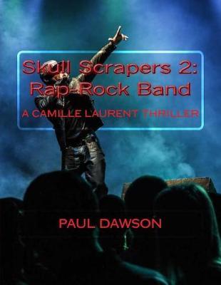 Skull Scrapers 2 by Paul Dawson