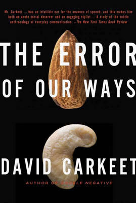 Error of Our Ways by David Carkeet