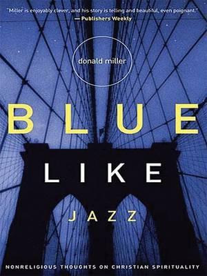 Blue Like Jazz PB by Donald Miller