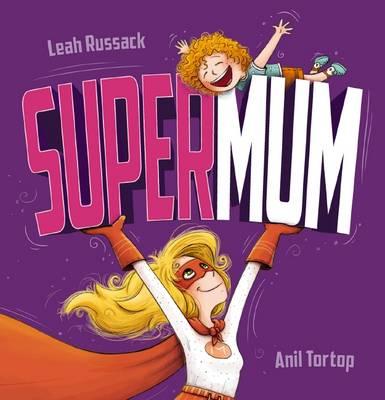 Supermum by Leah Russack