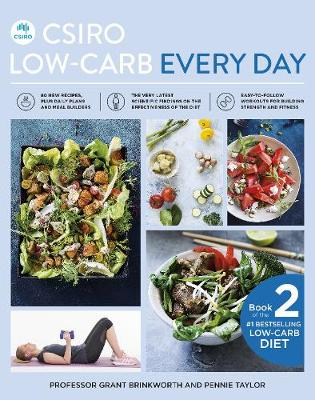 CSIRO Low-Carb Every Day by Professor Grant Brinkworth