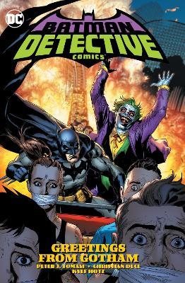 Batman: Detective Comics Volume 3:: Greetings from Gotham by Peter J. Tomasi