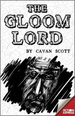 Gloom Lord by Cavan Scott