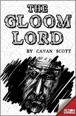 The Gloom Lord by Cavan Scott