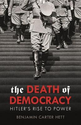 Death of Democracy by Benjamin Carter Hett