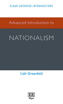 Advanced Introduction to Nationalism by Liah Greenfeld