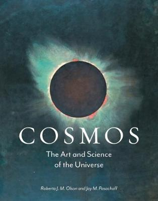 Cosmos: The Art and Science of the Universe book