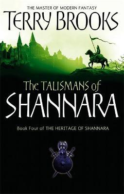 Talismans Of Shannara by Terry Brooks