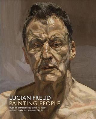 Lucian Freud by Martin Gayford