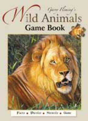 Wild Animals Game Book by Garry Fleming