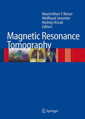 Magnetic Resonance Tomography by Hedvig Hricak