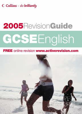 GCSE English: 2005 by Andrew Bennett