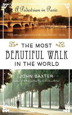 The Most Beautiful Walk in the World by John Baxter