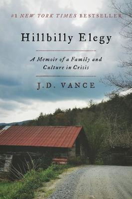 Hillbilly Elegy by J D Vance