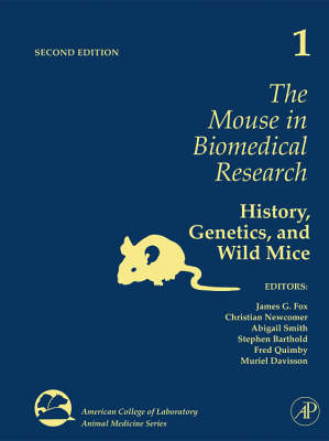 The The Mouse in Biomedical Research by James G. Fox