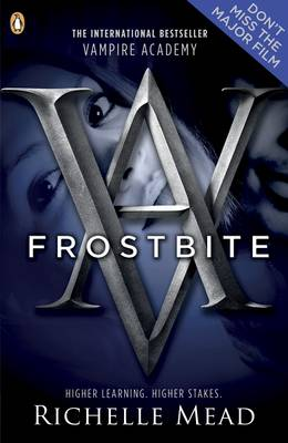 Vampire Academy: Frostbite (book 2) by Richelle Mead
