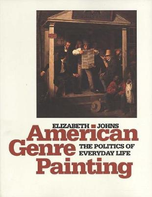 American Genre Painting by Elizabeth Johns
