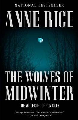 Wolves of Midwinter by Professor Anne Rice
