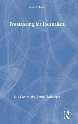 Freelancing for Journalists book
